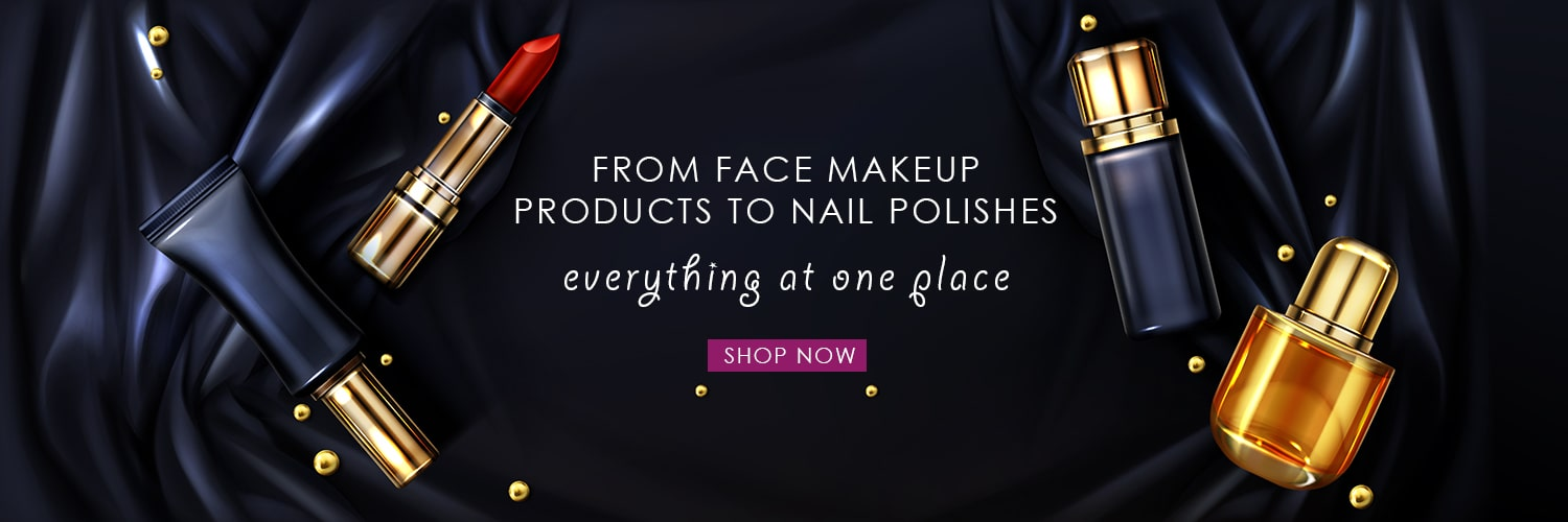 From Face Make up products to nail polishes